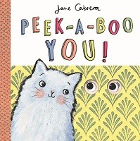 Jane Cabrera - Peek-a-boo You! (Hardback)