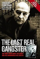 The Last Real Gangster: The Final Truth About the Krays and the Underworld We Lived in (Hardback)