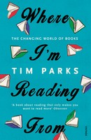 Where I'm Reading From: The Changing World of Books (Paperback)