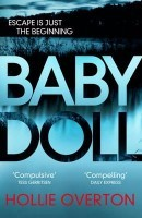 Baby Doll: The twisted Richard and Judy Book Club thriller (Paperback)