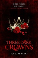 Three Dark Crowns: Roses edition (Paperback)