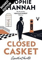 Closed Casket: The New Hercule Poirot Mystery - Signed Edition (Hardback)