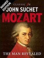 Mozart: The Man Revealed Signed Edition (Hardback)
