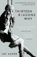 Thirteen Reasons Why - Exclusive Edition