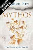 Mythos: A Retelling of the Myths of Ancient Greece - Signed Edition (Hardback)