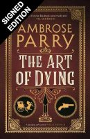 The Art of Dying: Signed Edition (Hardback)