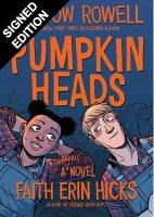 Pumpkinheads: Signed Bookplate Edition (Paperback)