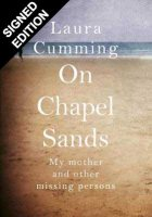 On Chapel Sands: My mother and other missing persons - Signed Edition (Hardback)