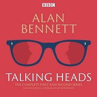 The Complete Talking Heads: The classic BBC Radio 4 monologues plus A Woman of No Importance (CD-Audio)