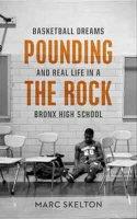 Pounding the Rock