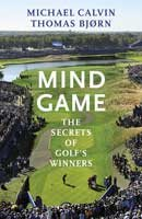 Mind Game: The Secrets of Golf's Winners (Hardback)