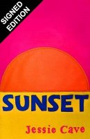 Sunset: Signed Edition (Hardback)