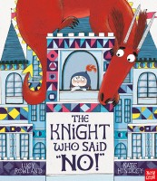 """The Knight Who Said """"No!"""" (Paperback)"""