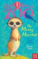 Zoe's Rescue Zoo: The Messy Meerkat - Zoe's Rescue Zoo (Paperback)