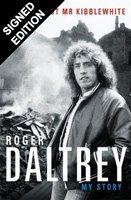 Roger Daltrey: Thanks a lot Mr Kibblewhite