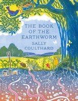 The Book of the Earthworm (Hardback)