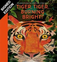 Tiger, Tiger, Burning Bright! - An Animal Poem for Every Day of the Year: Signed Bookplate Edition - National Trust Poetry Collections (Hardback)