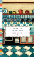Stories from the Kitchen - Everyman's Library POCKET CLASSICS (Hardback)