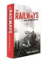 The Railways: Nation, Network and People (Hardback)