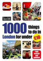 Time Out 1000 things to do in London for under GBP10 (Paperback)