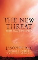 The New Threat From Islamic Militancy (Hardback)