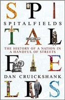 Spitalfields: The History of a Nation in a Handful of Streets (Hardback)