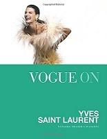 Vogue on: Yves Saint Laurent