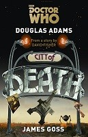 Doctor Who: City of Death (Hardback)