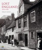 Lost England: 1870-1930 (Hardback)