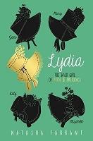 Lydia: The Wild Girl of Pride & Prejudice (Paperback)