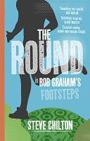 The Round: In Bob Graham's Footsteps (Hardback)