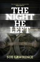Night He Left (Paperback)