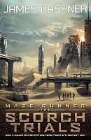 The Scorch Trials - movie tie-in - Maze Runner Series 2 (Paperback)