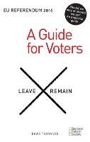 EU Referendum 2016: A Guide for Voters (Paperback)
