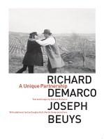 Richard Demarco & Joseph Beuys: A Unique Partnership (Hardback)