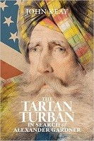 The Tartan Turban: In Search of Alexander Gardner (Hardback)