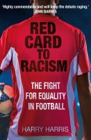 Red Card to Racism: The Fight for Equality in Football (Paperback)