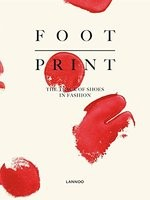 Footprint: The Track of Shoes in Fashion (Hardback)