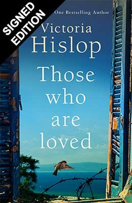 Those Who Are Loved: Signed Edition (Hardback)