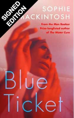 Blue Ticket: Signed Edition (Hardback)