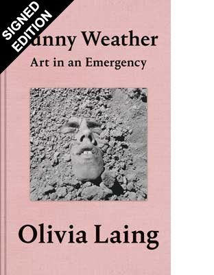 Funny Weather: Art in an Emergency - Signed Edition (Hardback)