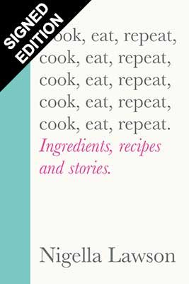 Cook, eat, repeat: Signed Edition (Hardback)