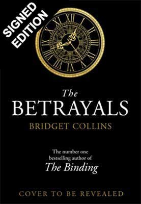 The Betrayals: Signed Edition (Hardback)