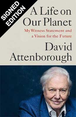 A Life on Our Planet: My Witness Statement and Vision for the Future - Exclusive Signed Edition (Hardback)