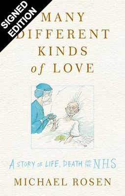 Many Different Kinds of Love: A story of life, death and the NHS: Signed Edition (Hardback)