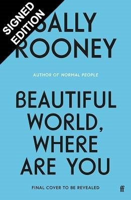 Beautiful World, Where Are You: Signed Exclusive Edition (Hardback)