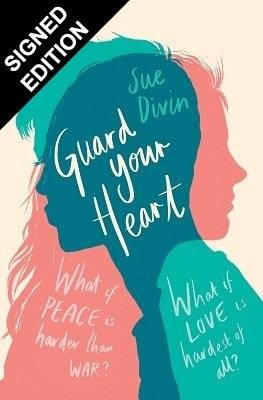 Guard your Heart: Signed Bookplate Edition (Paperback)