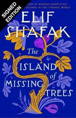 The Island of Missing Trees: Signed Edition (Hardback)