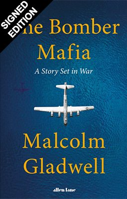 The Bomber Mafia: A Story Set in War - Signed Bookplate Edition (Hardback)