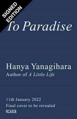To Paradise: Signed Edition (Hardback)